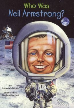 Who Was Neil Armstrong? (Turtleback School & Library Binding Edition)