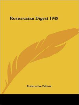 Rosicrucian Digest 1949