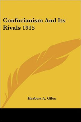 Confucianism and Its Rivals 1915