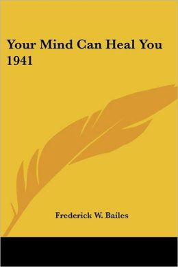 Your Mind Can Heal You 1941