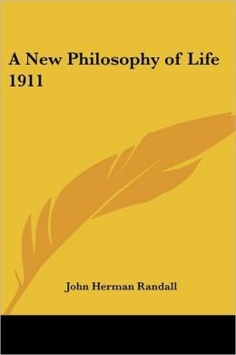 A New Philosophy Of Life 1911