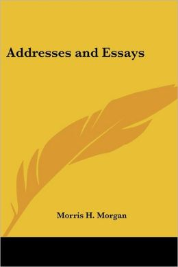 Addresses And Essays