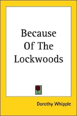 Because of the Lockwoods