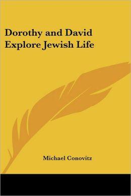 Dorothy And David Explore Jewish Life