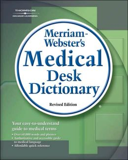 Merriam-Webster's Medical Desk Dictionary, Revised Edition: Revised Edition Hardcover