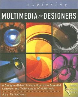 Exploring Multimedia for Designers