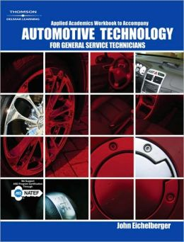 Applied Academics for Haefner/Leathers' Automotive Technology: For General Service Technicians