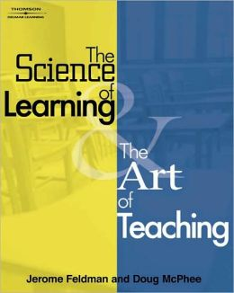 The Science of Learning and the Art of Teaching