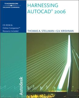 Harnessing AutoCAD 2006