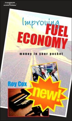 Improving Fuel Economy: Money in Your Pocket - Retail Version