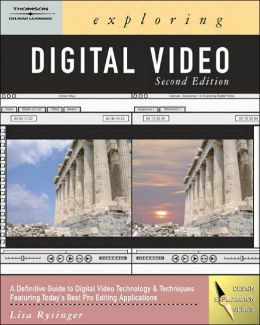 Exploring Digital Video