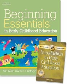 Beginning Essentials in Early Childhood Education W/ Early Education Eudcation Pet