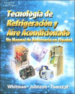 Refrigeration and Air Conditioning Technology: A Spanish Reference Manual
