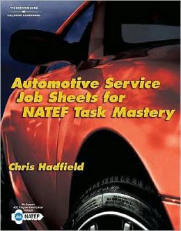 Automotive Service Job Sheets for NATEF Task Mastery