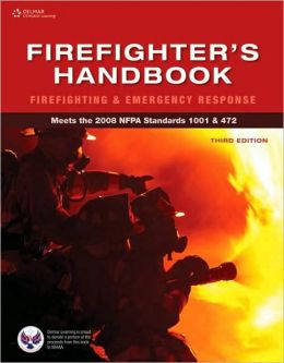 Firefighter's Handbook: Firefighting and Emergency Response