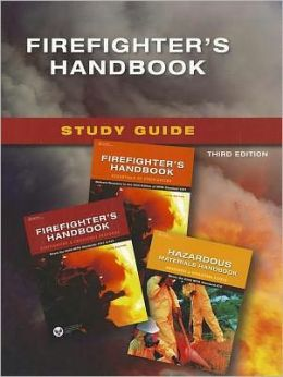 Study Guide for Firefighter's Handbook, 3rd