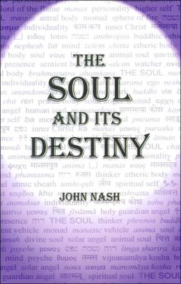 The Soul and Its Destiny