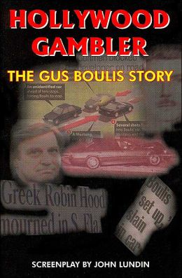 Hollywood Gambler: The Gus Boulis Story