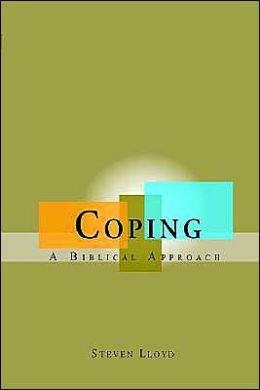 Coping: A Biblical Approach