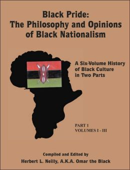 Black Pride: The Philosophy and Opinions of Black Nationalism