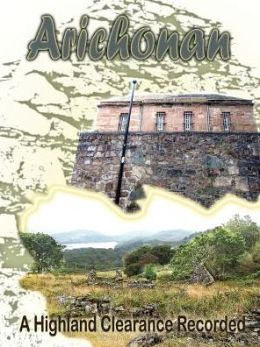 Arichonan: A Highland Clearance Recorded