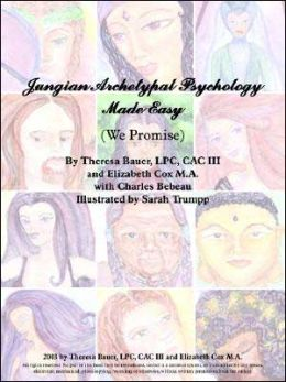 Jungian Archetypal Psychology Made Easy