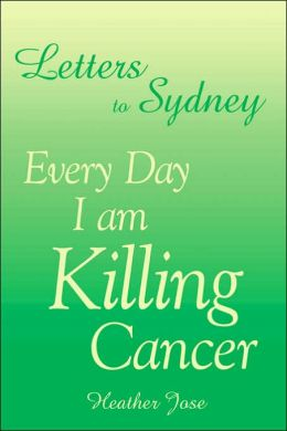 Letters to Sydney: Hope, Faith, and Cancer