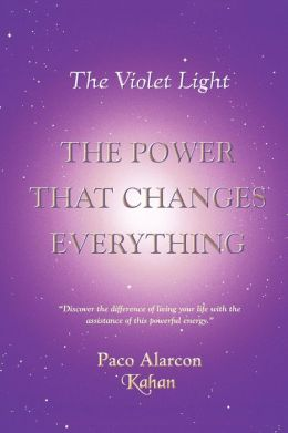 The Violet Light, The Power That Changes Everything