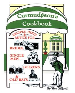 Curmudgeon's Cookbook