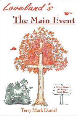 Loveland's: The Main Event