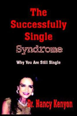 The Successfully Single Syndrome