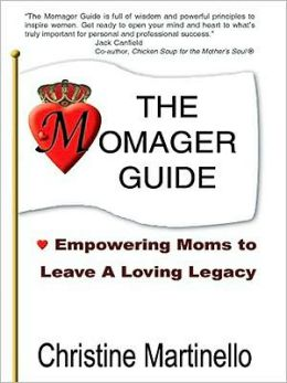 The Momager Guide: Empowering Moms to Leave A Loving Legacy