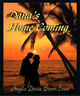 Dana's Home Coming
