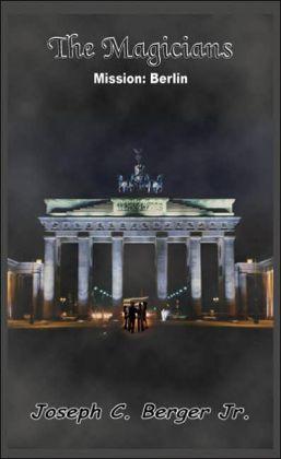 Magicians: Mission: Berlin