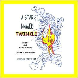 Star Named Twinkle: A Children's Story of Hope