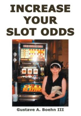 Increase Your Slot Odds