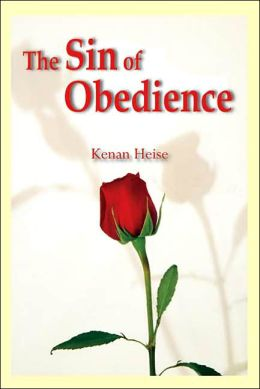 The Sin of Obedience