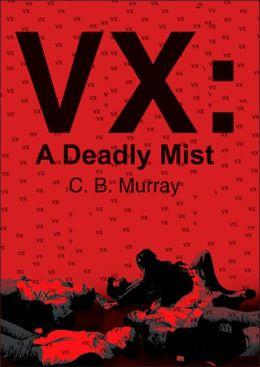 VX: A Deadly Mist