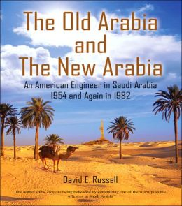 The Old Arabia and the New Arabia