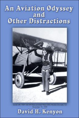 An Aviation Odyssey and Other Distractions