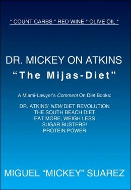 Dr Mickey on Atkins