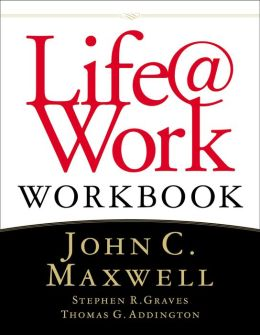 Life@Work Workbook: Marketplace Success for People of Faith