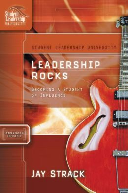 Leadership Rocks: Becoming a Student of Influence