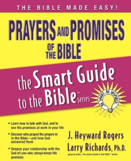 Prayers and Promises of the Bible [Smart Guide to the Bible Series]