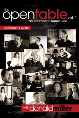 The Open Table: An Invitation to Know God Participant's Guide