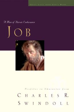 Great Lives: Job: A Man of Heroic Endurance