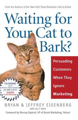 Waiting for Your Cat to Bark?: Persuading Customers When They Ignore Marketing