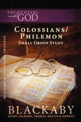 Colossians/Philemon: A Blackaby Bible Study Series