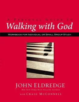 A Personal Guide to Walking with God