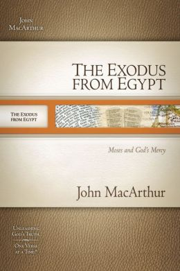 The Exodus from Egypt: Moses and God's Mercy
